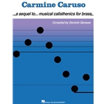 Carmine Caruso - A Sequel to Musical Calisthenics for Brass