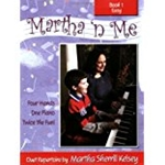 Martha 'n Me - Duet Book 1, Easy Pno 4-hand