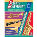 Accent on Achievement Book 3 B-flat Clarinet