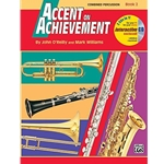 Accent on Achievement Book 2 Combined Percussion S.D., B.D., Access., Timp. & Mallet Percussion