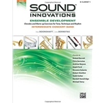 Sound Innovations for Concert Band: Ensemble Development B-flat Clarinet 1