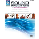 Sound Innovations for String Orchestra Book 1 Cello
