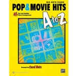 Pop & Movie Hits A to Z - Big-Note Piano