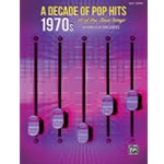 A Decade of Pop Hits: 1970s - Easy Piano