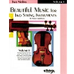 Beautiful Music for Two String Instruments, Book I [2 Violins]