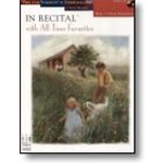 In Recital® with All-Time Favorites, Book 1 (NFMC) Piano