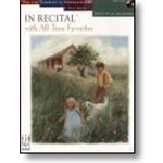 In Recital® with All-Time Favorites, Book 6 (NFMC) Piano
