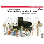 Helen Marlais' Succeeding at the Piano Recital Book - Preparatory (with CD) Piano