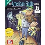 The American Fiddle Method Vol. 2 W/Online Audio