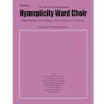 Hymnplicity Ward Choir Book 3