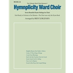 Hymnplicity Ward Choir Bk. 10