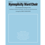 Hymnplicity Ward Choir Bk. 11