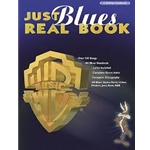 JUST BLUES REAL BOOK: C EDITION FAKEBOOK