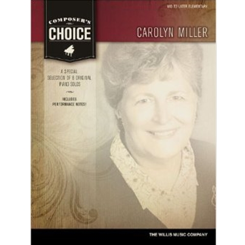 Composer's Choice - Carolyn Miller [NFMC]