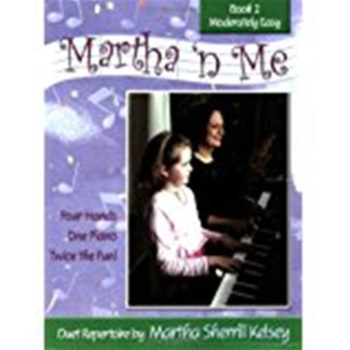Martha 'n Me - Duet Book 2, Moderately Easy Pno 4-hand