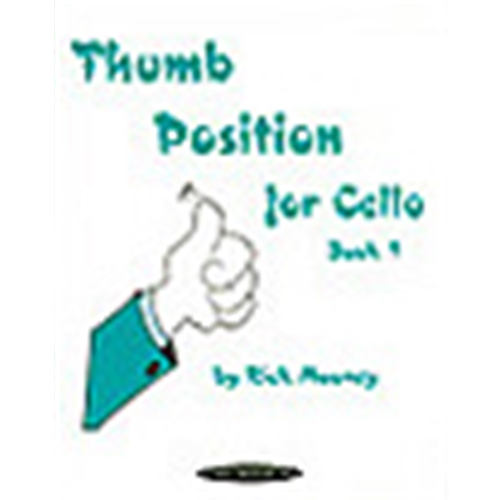 Thumb Position for Cello, Book 1 [Cello]