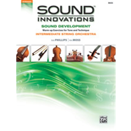 Sound Innovations for String Orchestra: Sound Development Bass