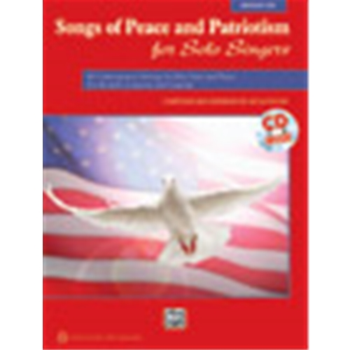 Songs of Peace and Patriotism for Solo Singers [Voice] Low Voice