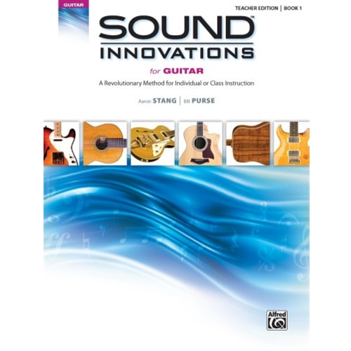 Sound Innovations for Guitar Book 1, Teacher Edition