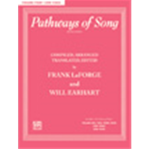 Pathways of Song, Volume 4 [Voice] Low Voice