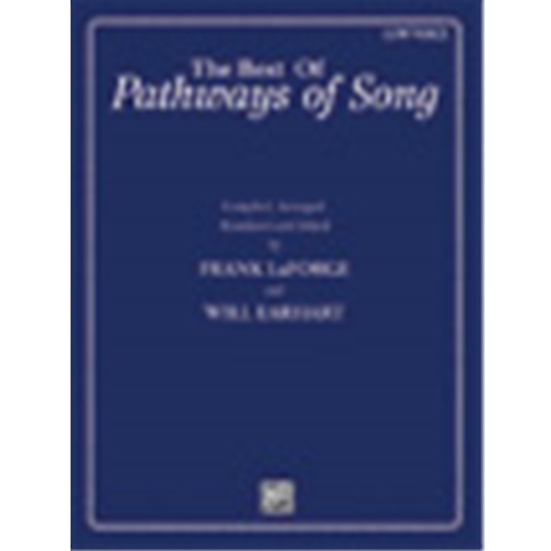 The Best of Pathways of Song [Voice] Low Voice