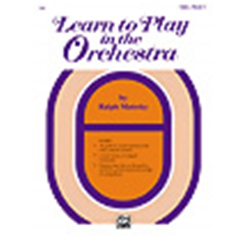 Learn to Play in the Orchestra, Book 1 [Cello]