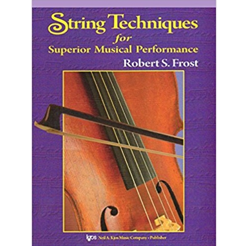 String Techniques for Superior Musical Performance Violin STRING COL