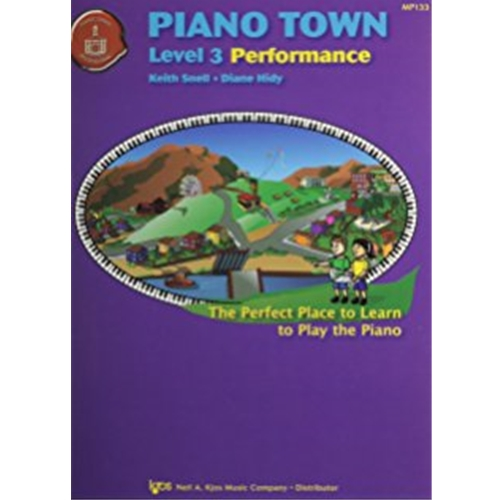Piano Town Performance - Level 3 PIANO TOWN