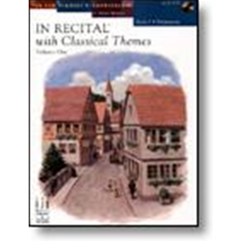 In Recital® with Classical Themes, Volume One, Book 2 Piano