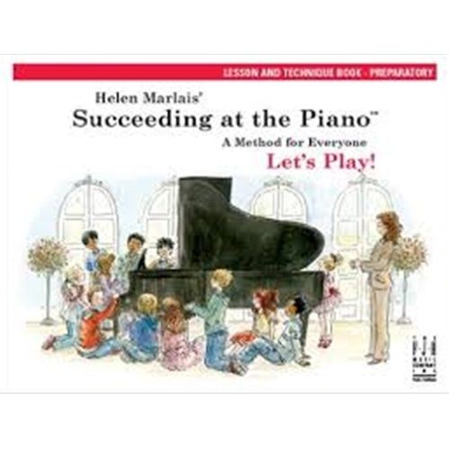 Helen Marlais' Succeeding at the Piano Lesson and Technique Book - Preparatory Piano
