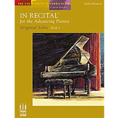 In Recital for the Advancing Pianist 2 [NFMC] Piano Solo